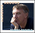 hanging_around_robert_nasveld